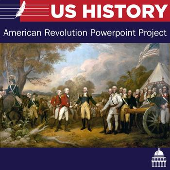 American Revolution Powerpoint Project