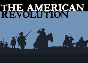 American Revolution Powerpoint with Lecture Notes + Timeli
