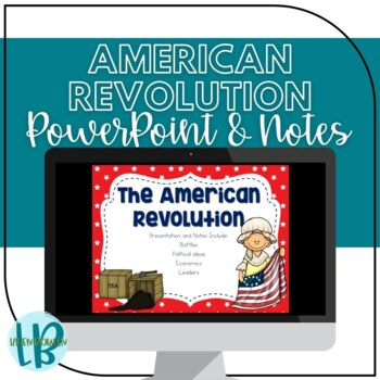American Revolution Presentation and Notes Set