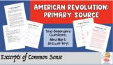 American Revolution Primary Source Analysis: Excerpts of Common Sense