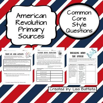 American Revolution Primary Sources Common Core