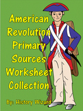American Revolution Primary Sources Worksheet Collection