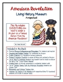American Revolution Project: Research Presentation Living History Museum NO PREP