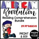 American Revolution Reading Comprehension Bundle; Revoluti