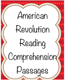 American Revolution Reading Comprehension Passages