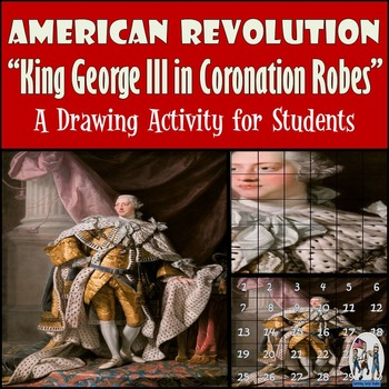 "American Revolution - Recreate  ""King George III in Coronation Robes"" Painting"