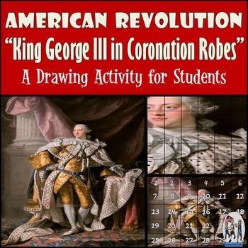"American Revolution - Recreate  ""King George III in Corona"