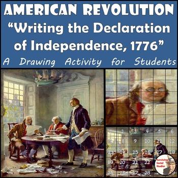 "American Revolution - Recreate ""Writing the Declaration of"
