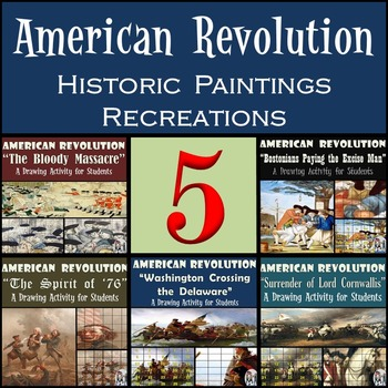 American Revolution - Recreating Historic Paintings Series - 20% Discount!