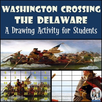 "American Revolution - Recreating the ""Washington Crossing the Delaware"" Painting"
