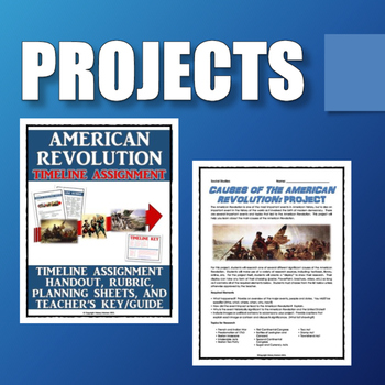 American Revolution - Resource Bundle (Projects, PowerPoint, etc.)
