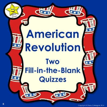 American Revolution Review Fill-in-the-Blank Quizzes