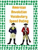 American Revolution / Revolutionary War Vocabulary Speed Dating