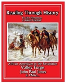 The American Revolution: Valley Forge and African Americans in the Revolution