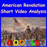 American Revolution Short Video Analysis: Google Form