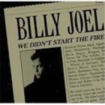 """American Revolution: Song - """"We Didn't Start the Fire"""" by Billy Joel"""