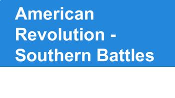 American Revolution - Southern Battles