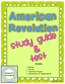 American Revolution Study Guide and Test