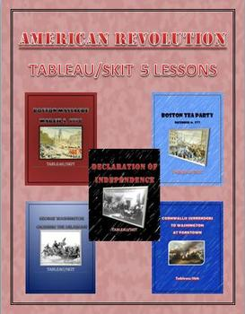 US History American Revolution Tableau/Skit 5 Different Le