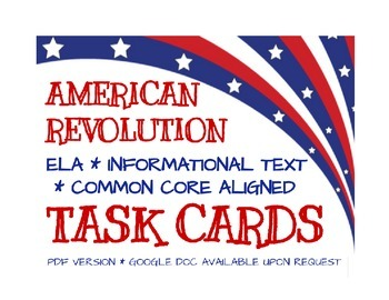 American Revolution Task Cards - Aligned with Common Core ELA Standards