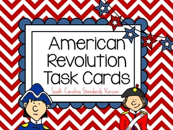 American Revolution Task Cards-South Carolina Standards Version