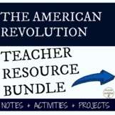 American Revolution Curriculum Bundle for Revolutionary War