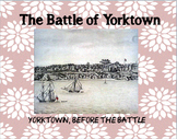 American Revolution: The Battle of Yorktown