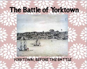American Revolution: The Battle of Yorktown