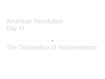 American Revolution - The Declaration of Independence