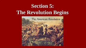 American Revolution - The Revolution Begins - PowerPoint