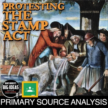 American Revolution: The Stamp Act and Tar and Feathering Primary Source Lesson