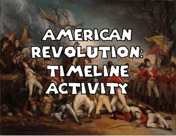 American Revolution: Timeline Activity