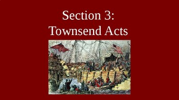 American Revolution - Townsend Acts - PowerPoint