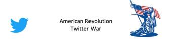 American Revolution Twitter War