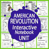 The American Revolution Interactive Notebook Unit~NINE Literacy Based Lessons!