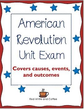American Revolution Unit Exam