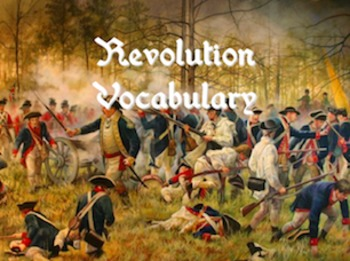 American Revolution Vocabulary