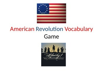 American Revolution Vocabulary Game and Powerpoint Review
