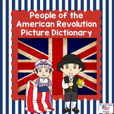 People of the American Revolution Vocabulary Picture Dictionary