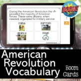 American Revolution Vocabulary Review BOOM CARDS