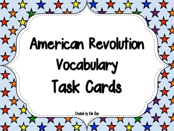 American Revolution - 50 Vocabulary- Task Cards
