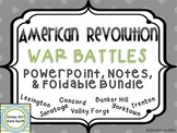 American Revolution - War Battles PowerPoint, Notes, and Foldable Mini Bundle