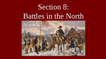American Revolution - War in the North - PowerPoint