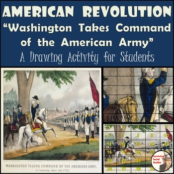 American Revolution - Washington Takes Command of the American Army