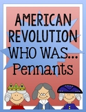 """American Revolution """"Who was..."""" Pennant"""