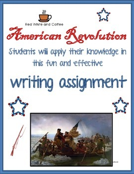 American Revolution Writing Assignment