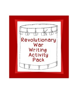 American Revolutionary War Activities Writing Prompts History Research