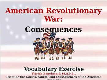 American Revolutionary War - Consequences - Vocabulary Exercise