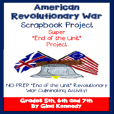 American Revolutionary War Final Project Timeline Scrapbook