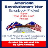Revolutionary War Project, Culminating Timeline Scrapbook